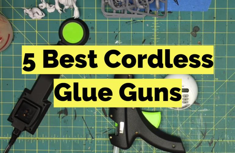 5 Best Cordless Glue Guns